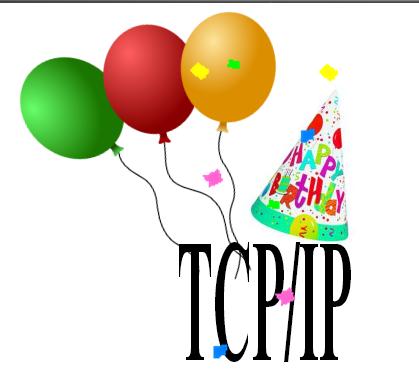 TCP/IP 30TH Birthday